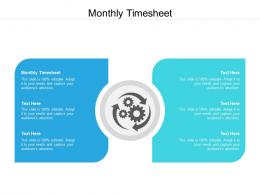 Monthly Timesheet Ppt Powerpoint Presentation Infographics Diagrams Cpb