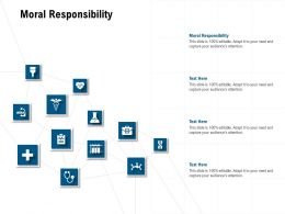Moral Responsibility Ppt Powerpoint Presentation Slides Aids
