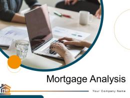 Mortgage Analysis Powerpoint Presentation Slides