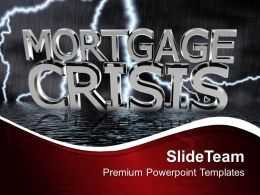 Mortgage Crisis Stock Market Investment Powerpoint Templates Ppt Themes And Graphics 0113