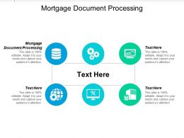 Mortgage Document Processing Ppt Powerpoint Presentation Ideas Layout Cpb