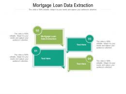 Mortgage Loan Data Extraction Ppt Powerpoint Presentation Icon Aids Cpb