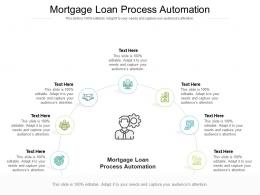 Mortgage Loan Process Automation Ppt Powerpoint Presentation Infographics Microsoft Cpb