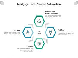 Mortgage Loan Process Automation Ppt Powerpoint Presentation Model Graphic Tips Cpb