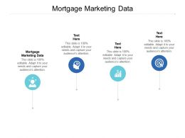 Mortgage Marketing Data Ppt Powerpoint Presentation File Picture Cpb