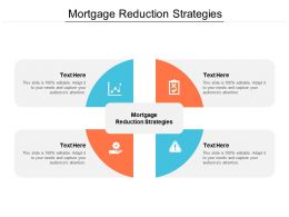 Mortgage Reduction Strategies Ppt Powerpoint Presentation Ideas Layouts Cpb