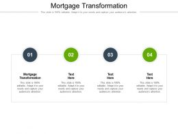 Mortgage Transformation Ppt Powerpoint Presentation Inspiration Infographics Cpb