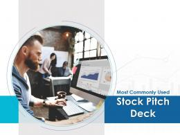 Most Commonly Used Stock Pitch Deck Powerpoint Presentation Ppt Slide Template