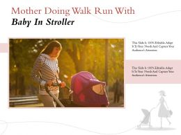 Mother Doing Walk Run With Baby In Stroller