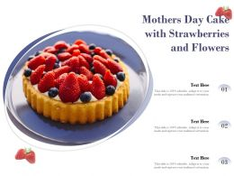 Mothers Day Cake With Strawberries And Flowers