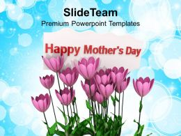 Mothers Day Message PowerPoint Templates PPT Themes And Graphics 0513