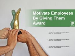 Motivate Employees By Giving Them Award