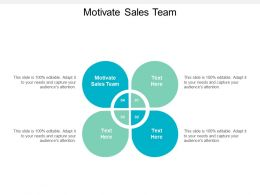 Motivate Sales Team Ppt Powerpoint Presentation Ideas Deck Cpb