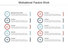 Motivational Factors Work Ppt Powerpoint Presentation Professional Samples Cpb