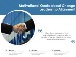 Motivational Quote About Change Leadership Alignment