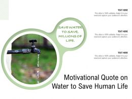 Motivational Quote On Water To Save Human Life