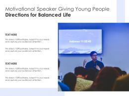 Motivational Speaker Giving Young People Directions For Balanced Life