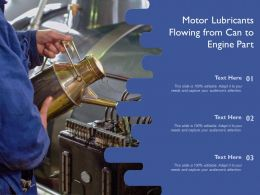 Motor Lubricants Flowing From Can To Engine Part