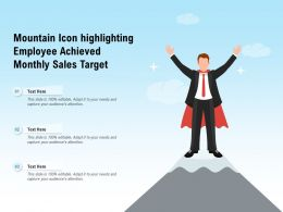 Mountain Icon Highlighting Employee Achieved Monthly Sales Target