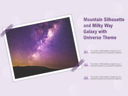 Mountain Silhouette And Milky Way Galaxy With Universe Theme