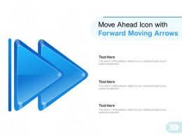 Move Ahead Icon With Forward Moving Arrows