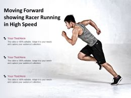 Moving Forward Showing Racer Running In High Speed