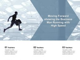 Moving Forward Showing The Business Man Running With High Speed