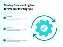Moving Gear And Cog Icon For Process In Progress