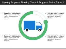 Moving Progress Showing Truck And Progress Status Symbol