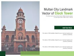 Multan City Landmark Vector Of Clock Tower Powerpoint Presentation PPT Template
