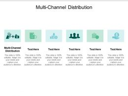 Multi Channel Distribution Ppt Powerpoint Presentation Outline Example Cpb