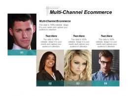 Multi Channel E Commerce Ppt Powerpoint Presentation Infographics Slide Portrait Cpb