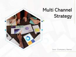 Multi Channel Strategy Target Customers Increase Sales Customer Reach