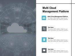 Multi Cloud Management Platform Ppt Powerpoint Presentation Styles Smartart Cpb