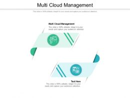 Multi Cloud Management Ppt Powerpoint Presentation Infographic Template Graphics Cpb