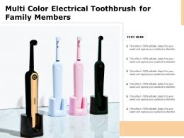 Multi Color Electrical Toothbrush For Family Members