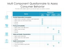 Multi Component Questionnaire To Assess Consumer Behavior