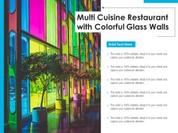 Multi Cuisine Restaurant With Colorful Glass Walls