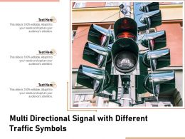 Multi Directional Signal With Different Traffic Symbols