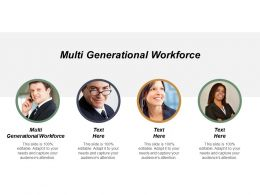 Multi Generational Workforce Ppt Powerpoint Presentation Model Shapes Cpb
