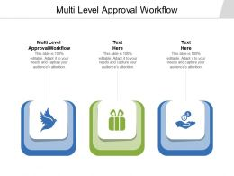 Multi Level Approval Workflow Ppt Powerpoint Presentation Outline Grid Cpb