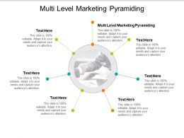 Multi Level Marketing Pyramiding Ppt Powerpoint Presentation Inspiration Deck Cpb