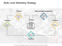 Multi Level Marketing Strategy Ppt Powerpoint Presentation Outline Vector Cpb