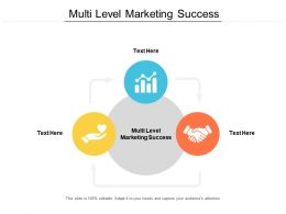 Multi Level Marketing Success Ppt Powerpoint Presentation File Graphics Cpb
