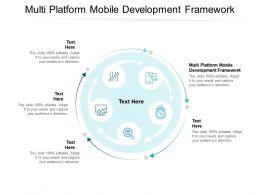 Multi Platform Mobile Development Framework Ppt Powerpoint Presentation Show Guide Cpb