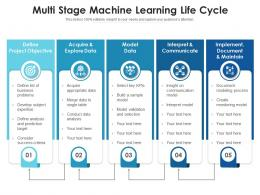 Multi Stage Machine Learning Life Cycle