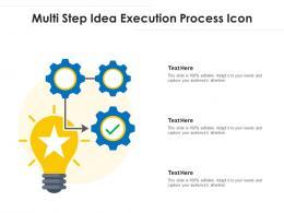 Multi Step Idea Execution Process Icon