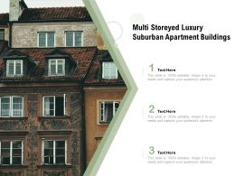 Multi Storeyed Luxury Suburban Apartment Buildings