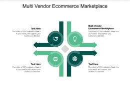 Multi Vendor Ecommerce Marketplace Ppt Powerpoint Presentation Layouts Files Cpb