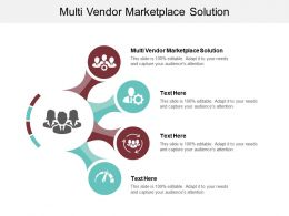 Multi Vendor Marketplace Solution Ppt Powerpoint Presentation Ideas Designs Cpb